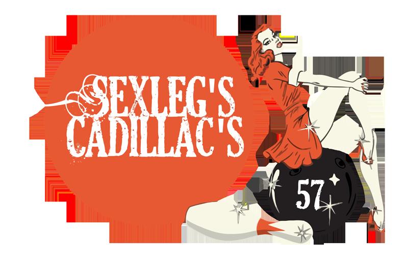 Sexlegs Cadillacs
